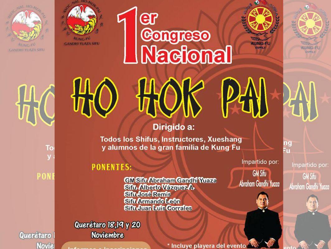 Pioneros de las artes marciales chinas en México se darán cita en el 1er. Congreso Nacional Ho Hok Pai, el cual estará presidido por Sifu Abraham Gandhi Yuaza, considerado uno de los introductores del kung fu en el país.