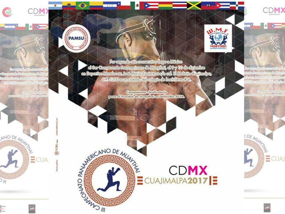 La Ciudad de México será la sede del III Campeonato Panamericano de Muaythai WMF 2017, el cual será clasificatorio para el Campeonato Mundial en Tailandia 2018.
