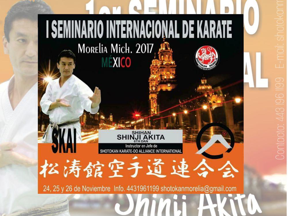 La ciudad de Morelia, Michoacán, será sede del Primer Internacional de la Shotokan Karate Do Aliance International (SKAI), el cual será impartido Shihan Shinji Akita, fundador e Instructor en Jefe de esta organización mundial.